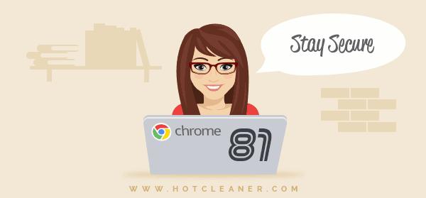 Chrome 81 Fixes Many Security Gaps