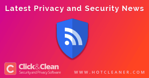 latest news about online security and privacy click clean