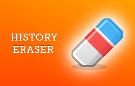 History Eraser for Google Chrome™ and Opera