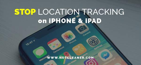 Stop Location Tracking on iPhone and iPad